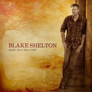 """VIDEO: Blake Shelton Releases New Video For """"Sure Be Cool If You Did""""!"""